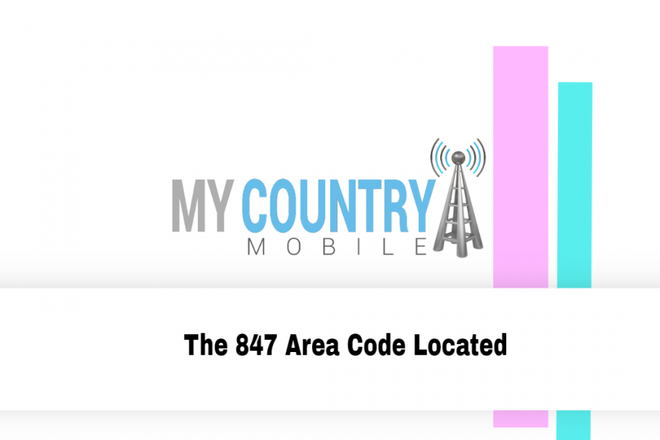 The 847 Area Code Located - My Country Mobile